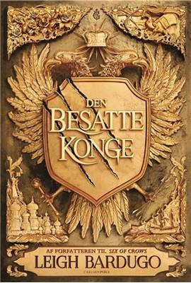 King of Scars (1) - Den besatte konge Leigh Bardugo 9788711909966