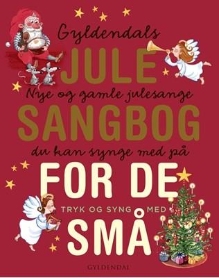 Gyldendals julesangbog - med lydpanel Gyldendal 9788702291216