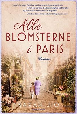 Alle blomsterne i Paris SARAH JIO 9788712059509