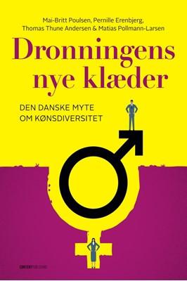 Dronningens nye klæder Thomas Thune Andersen, Mai-Britt Poulsen, Matias Pollmann-Larsen, Pernille Erenbjerg 9788793607286