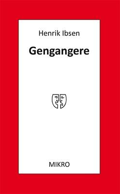 Gengangere Henrik Ibsen 9788770462259