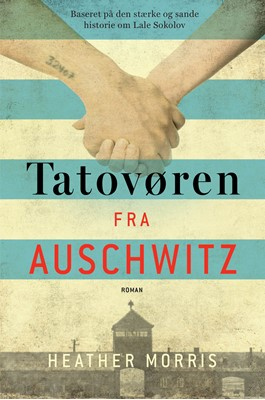 Tatovøren fra Auschwitz Heather Morris 9788793338852