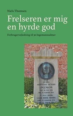 Frelseren er mig en hyrde god Niels Thomsen 9788743017141