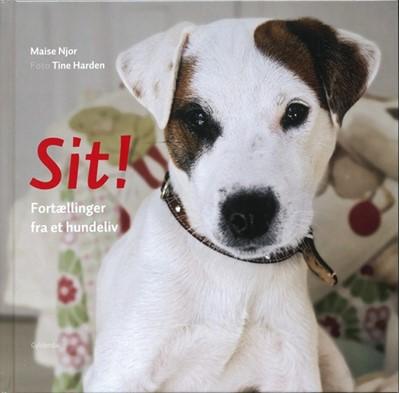 Sit! Maise Njor, Tine Harden 9788702062328