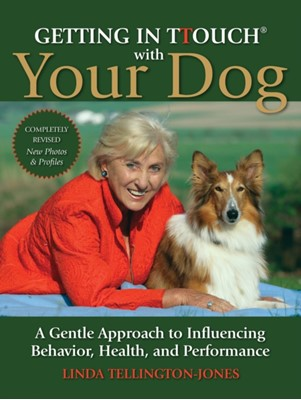 Getting in TTouch with Your Dog Linda Tellington-Jones 9781846891885