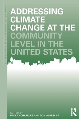 Addressing Climate Change at the Community Level in the United States  9780815380924