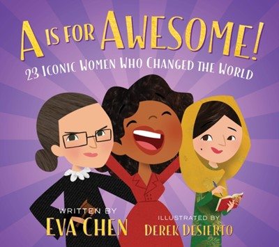 A is for Awesome! EVA CHEN 9781250215994
