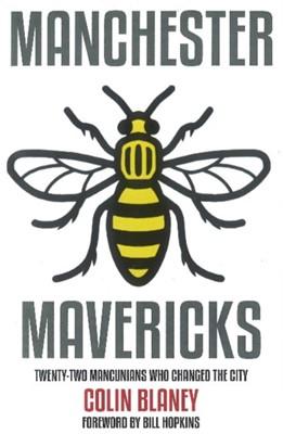 Manchester Mavericks Colin Blaney 9781909360648