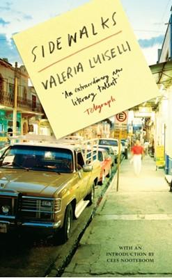 Sidewalks Valeria Luiselli 9781847085191
