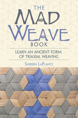 Mad Weave Book Shereen LaPlantz 9780486806037
