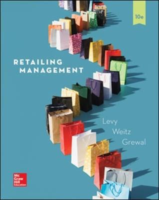 Retailing Management Barton Weitz, Michael Levy, Dhruv Grewal 9781259573088