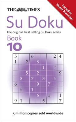 The Times Su Doku Book 10 Sudoku Syndication 9780007319664