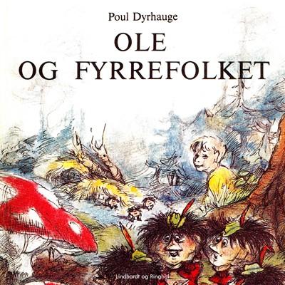Ole og fyrrefolket Poul Dyrhauge 9788726259650