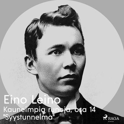 """Kauneimpia runoja, osa 14 """"Syystunnelma"""" Eino Leino 9788726256567"""