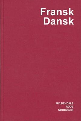 Fransk-Dansk Ordbog Else Juul Hansen, N. Chr. Sørensen 9788700376885