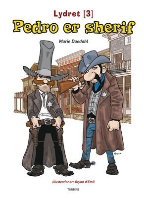 Pedro er sherif Marie Duedahl 9788740656411