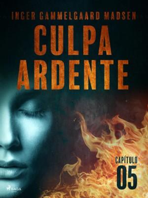 Culpa ardente - Capítulo 5 Inger Gammelgaard Madsen 9788726232462