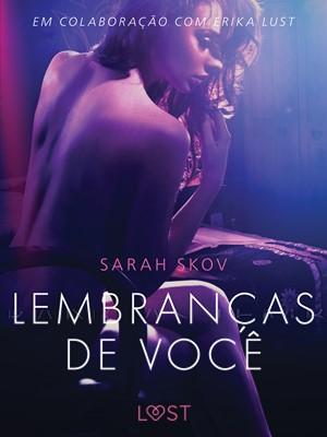 Lembranças de você - Um conto erótico Sarah Skov 9788726242683