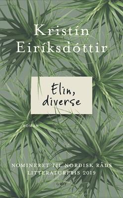 Elin, diverse Kristin Eiriksdottir 9788793661516