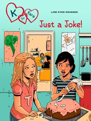 K for Kara 17 - Just a Joke! Line Kyed Knudsen 9788711876411