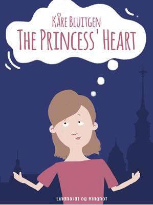 The Princess Heart Kåre Bluitgen 9788711799475