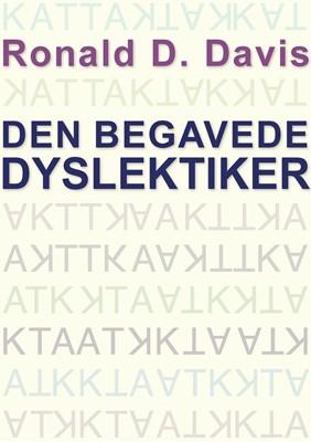 Den begavede dyslektiker Eldon M. Braun, Donald D. Davis 9788772044453
