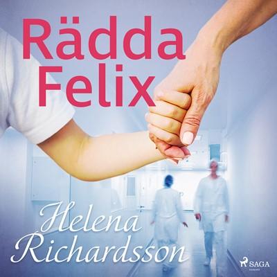 Rädda Felix Helena Richardson 9788726296785