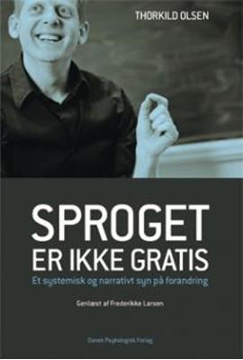 Sproget er ikke gratis Thorkild Olsen, Genlæst af Frederikke Larsen 9788771587753
