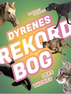 Dyrenes rekordbog Lars Thomas 9788726032024