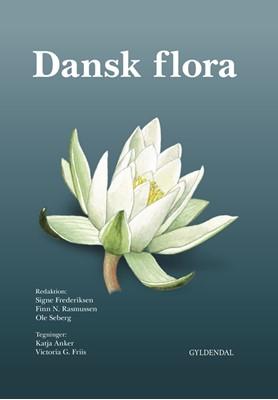 Dansk Flora Signe Frederiksen, Ole Seberg, Finn Nygaard Rasmussen 9788762819870