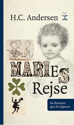 Maries rejse H.C. Andersen 9788776955403
