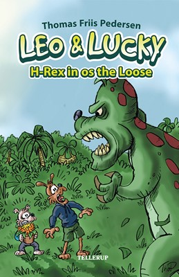 Leo & Lucky #2: H-Rex is on the Loose Thomas Friis Pedersen 9788758835570