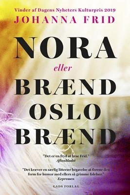 Nora eller Brænd Oslo Brænd Johanna Frid 9788712058960