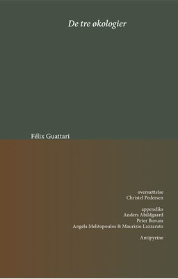 De tre økologier Félix Guattari 9788793694422