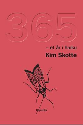 365 - et år i haiku Kim Skotte 9788792976413