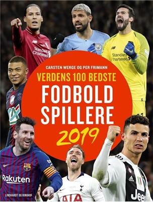 Verdens 100 bedste fodboldspillere 2019 Per Frimann, Carsten Werge 9788711910801
