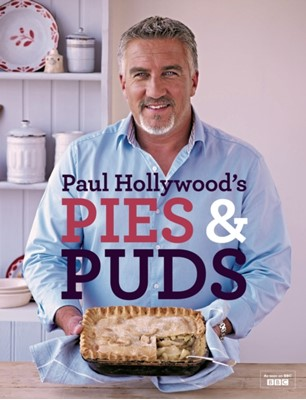 Paul Hollywood's Pies and Puds Paul Hollywood 9781408846438