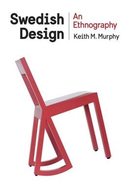 Swedish Design Keith M. Murphy 9780801453298