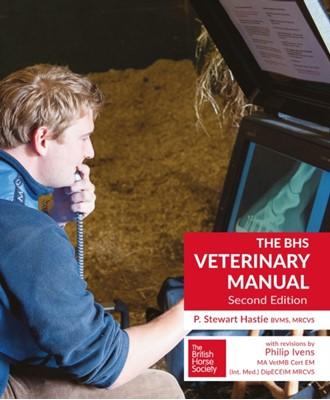 BHS Veterinary Manual P.Stewart Hastie 9781905693627