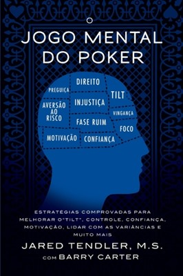 O Jogo Mental do Poker Barry Carter, Jared Tendler 9780996191951