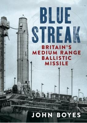 Blue Streak John Boyes 9781781557006