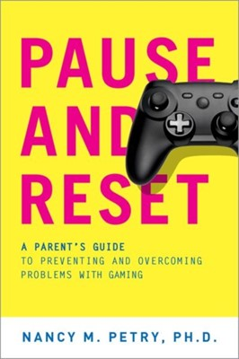 Pause and Reset Nancy M. (Professor of Medicine Petry 9780190279486