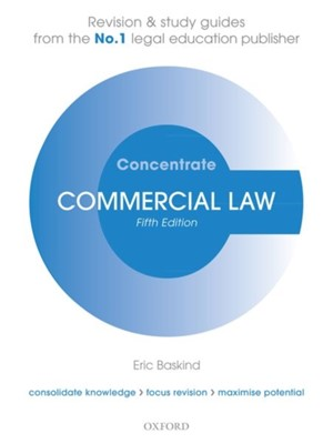 Commercial Law Concentrate Eric (Senior Lecturer in Law Baskind 9780198840619
