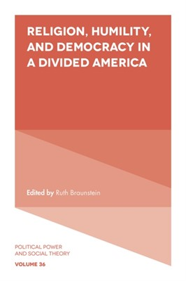 Religion, Humility, and Democracy in a Divided America  9781789739503