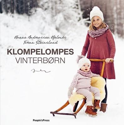Klompelompes vinterbørn Torunn Steinsland, Hanne Andreassen Hjelmås 9788770362009