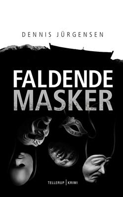 En Roland Triel-krimi #6: Faldende Masker Dennis Jürgensen 9788758860008