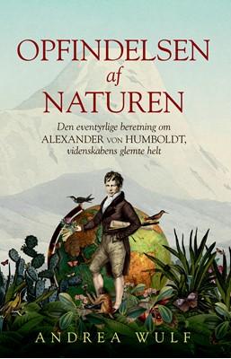 Opfindelsen af naturen Andrea Wulf 9788712058410
