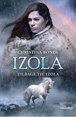 IZOLA #3: Tilbage til Izola Christina Bonde 9788758836690