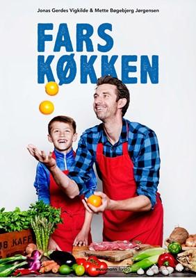 Fars køkken Mette Bøgebjerg Jørgensen, Jonas Gerdes Vigkilde 9788793867482