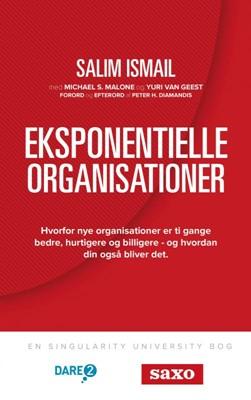Eksponentielle Organisationer Salim Ismail, Michael S. Malone, Yuri van Geest 9788740458077